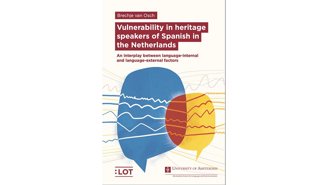 Kwetsbare gebieden in het Spaans als erftaal in Nederland: Een wisselwerking tussen taal-interne en taal-externe factoren